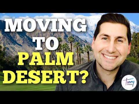 Top 10 Reasons To Move To Palm Desert!