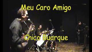 Meu caro amigo - Chico Buarque - Guido Rita