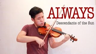 Always - Descendants of The Sun - Yoon Mi Rae - Violin Cover