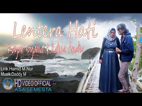 rayyan-syahid-&-halisa-amalia---lentera-hati-[-official-music-video-]