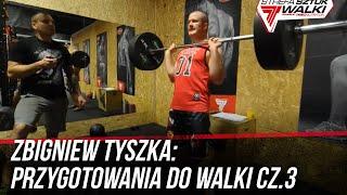 TRENING FUNKCJONALNY - Przygotowania Zbigniewa Tyszki do walki pod okiem Adriana Hoffmana odc.03