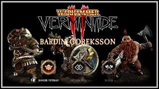 [Vermintide 2] Bardin Guide - Skills & Weapons For Ranger Veteran, Ironbreaker, & Slayer