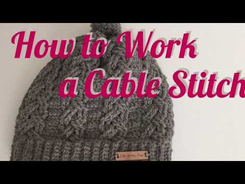 How To Work A Cable Crochet Stitch