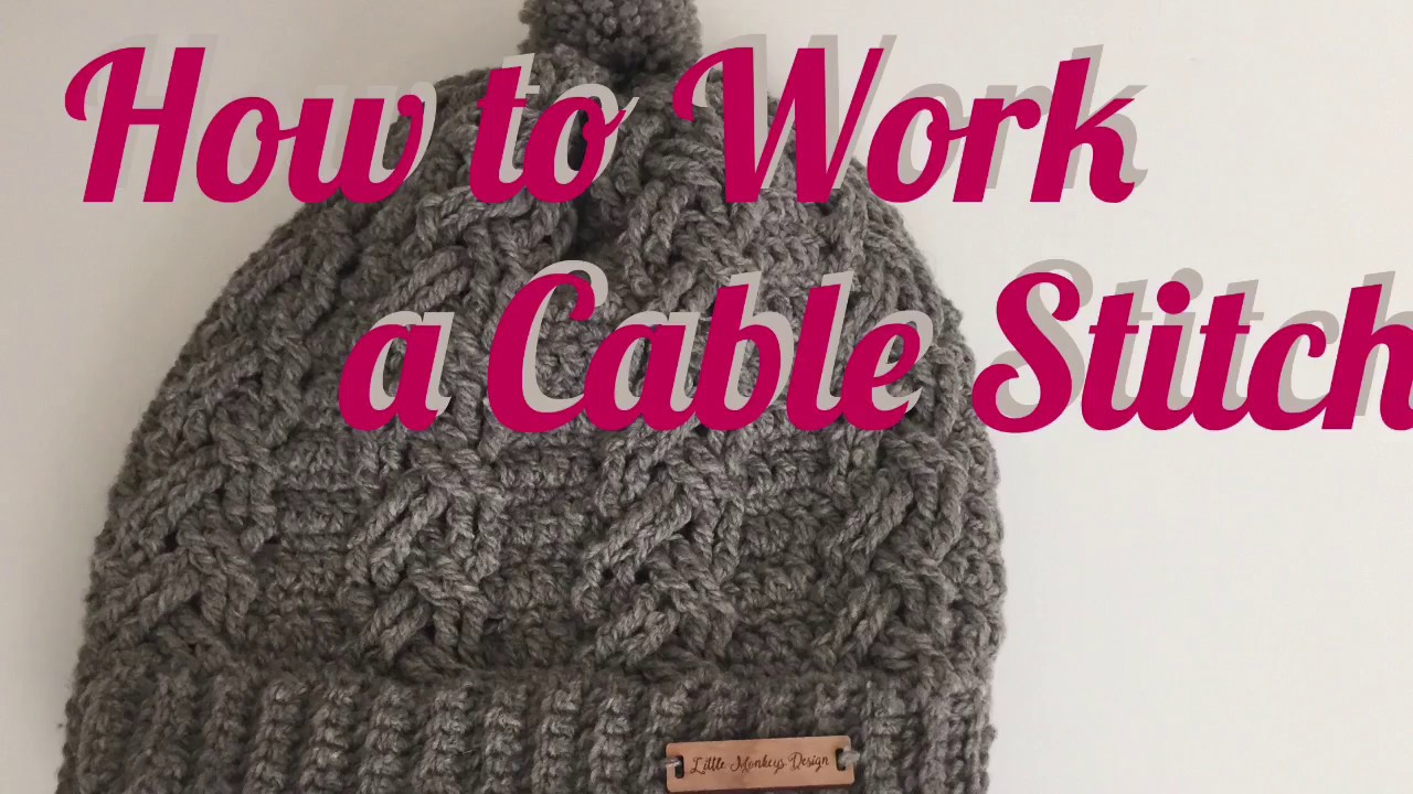 07d8c8f5f20 How to work a cable crochet stitch - YouTube