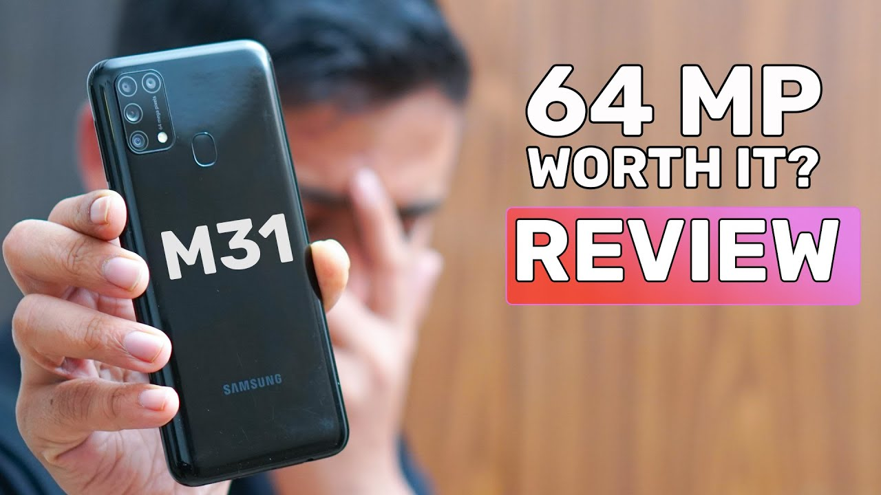 Samsung Galaxy M31 Review - Really Worth The Price? | GT Hindi