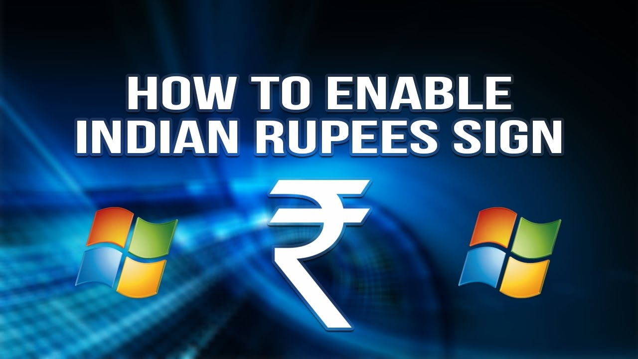 How To Enable Rupee Symbol In Windows 10 Indian Rupees Sign Easy