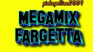 Megamix Fargetta 25 novembre 2000