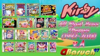 Kirby OST - All Final Boss Themes (1992-2018) (Outdated)
