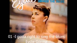 Eydie Gorme  I gotta right to sing the blues