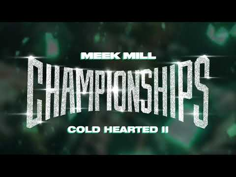 Meek Mill - Cold Hearted II [Official Audio] Mp3