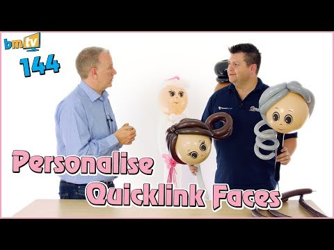 Personalise Quicklink Faces: With Mark Drury from Qualatex – BMTV 144