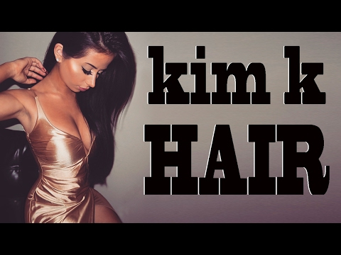 KIM KARDASHIAN HAIR TUTORIAL