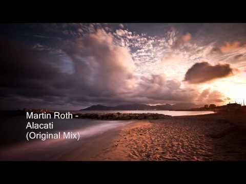 Martin Roth - Alacati (Original Mix)