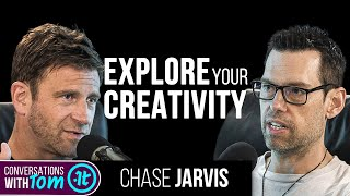 How to Become More Creative | Chase Jarvis on Conversations With Tom