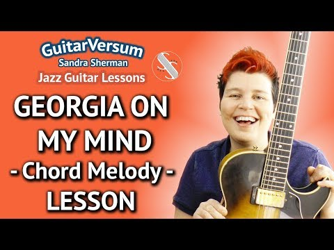 GEORGIA ON MY MIND - Chord Melody Jazz GUITAR LESSON + TABS