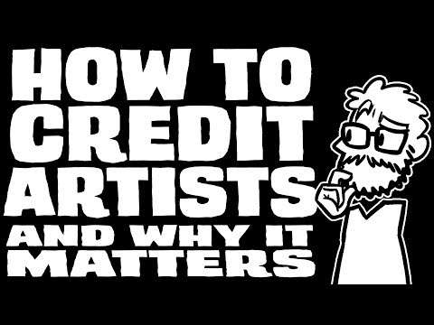 HOW TO CREDIT ARTISTS (and why it matters) - a guide and an explanation