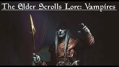 The Elder Scrolls Lore: Vampires