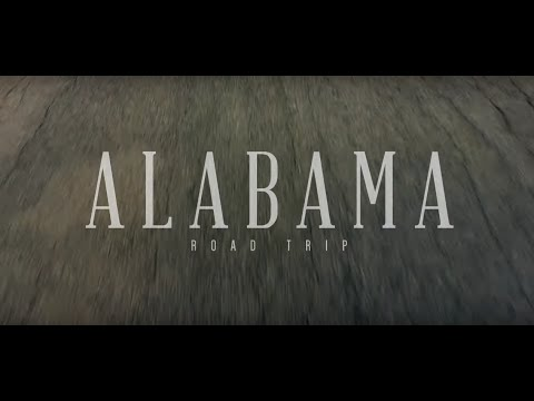 "Alabama Tourism - ""Road Trip"""""