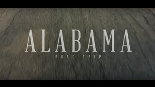 "Alabama Tourism - ""Road Trip"""""