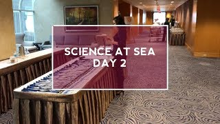 Science at Sea 2017 - Day 2