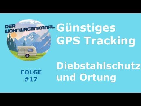 #017 - Günstiges GPS Tracking mit dem Handy, Diebstahlschutz und Ortung in einem