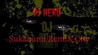 RemiX Perahu Layar By DJ Heru