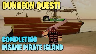 Beating The Pirate Island In Dungeon Quest (Hardest Map!) | Roblox