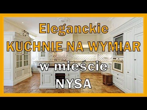 Eleganckie Kuchnie Na Wymiar Nysa