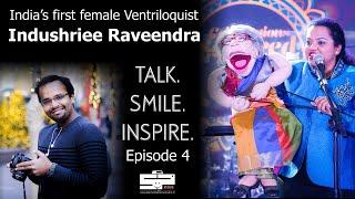 HOW INDUSHRIEE TAUGHT HER DOLLS TO TALK  Talk.Smile.Inspire ep.4  Indushree Raveendra