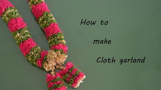How to make cloth garland |DIY garland with cloth |Cloth Garland