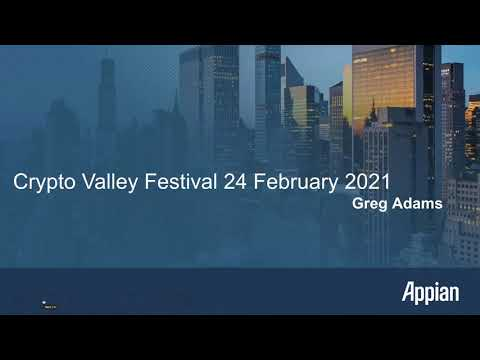 Crypto Valley Festival 2021 – APPIAN Greg Adams – Solutions created to address certain COVID challe.