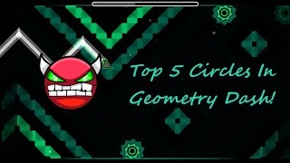 Top 5 Hardest Circles In Geometry Dash !