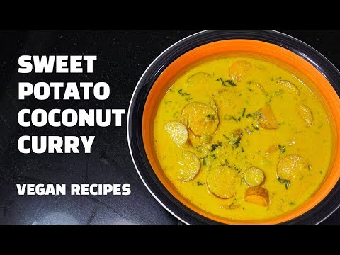 Sweet Potato Curry - Sweet Potato Coconut Curry - Vegan Recipes
