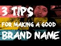 3 tips for making a good brand name! - Business Vlog - Start a brand
