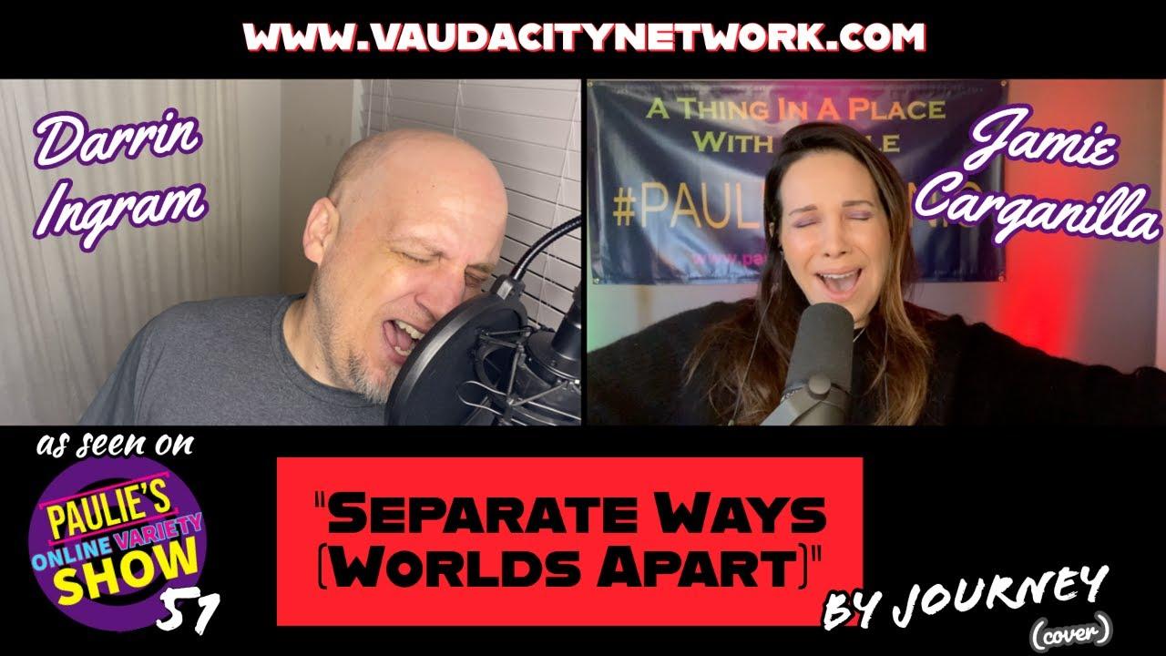 """Separate Ways (Worlds Apart)"" [JOURNEY COVER] Jamie Carganilla & Darrin Ingram"