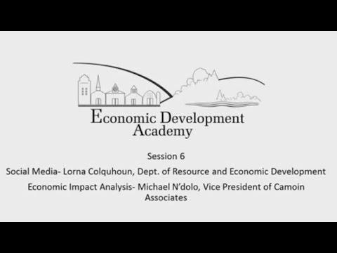 Economic Development Academy - Session 6 Webinar