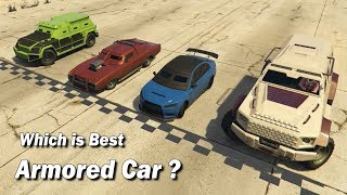 GTA V Online Which armored Vehicle is best ?