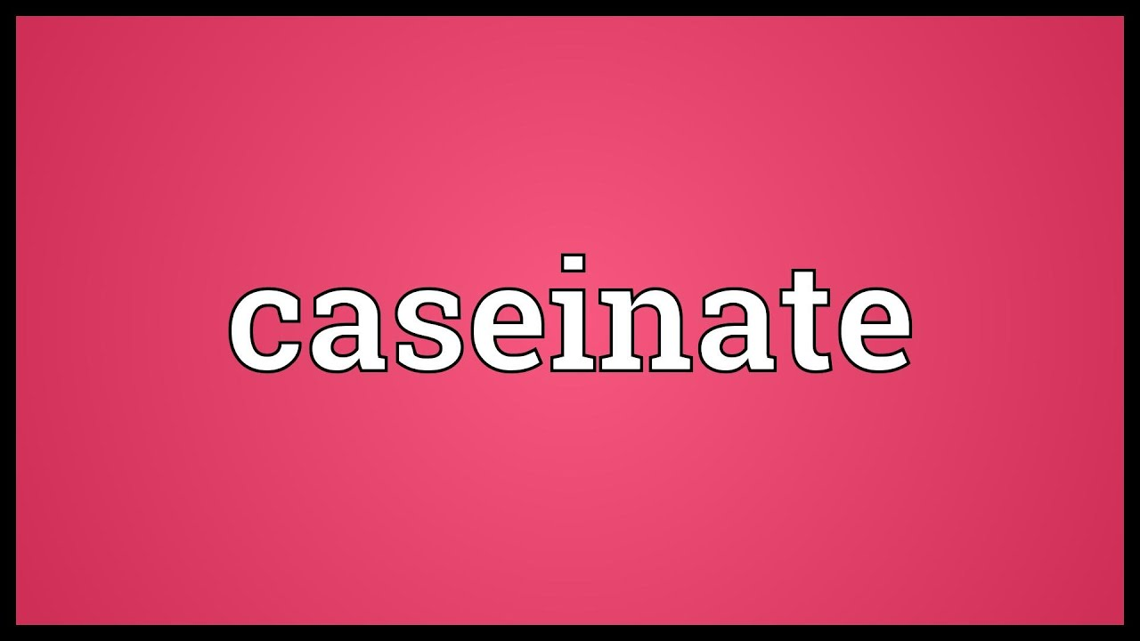Caseinate meaning youtube for Canapes pronounce