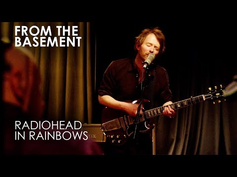 In Rainbows | Radiohead | From The Basement