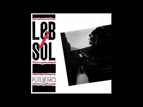 LEB I SOL - PUTUJEMO (1989) VINYL