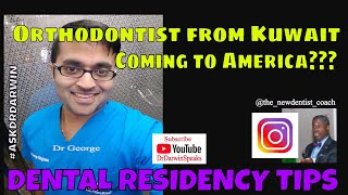 Orthodontist from Kuwait Coming to America? | AskDrDarwin - The NewDentist Coach