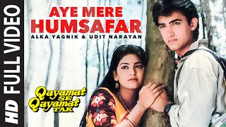 Cover images Aye Mere Humsafar Full Video Song | Qayamat Se Qayamat Tak | Aamir Khan, Juhi Chawla
