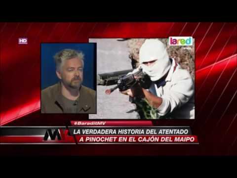 Jorge Baradit,La Verdad Sobre el Atentado a Pinochet en el Cajon del Maipo