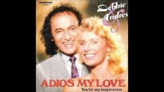 Debbie & Andres - Adios my love