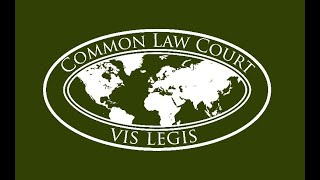 Common Law Court   The Story So Far (23.01.21)