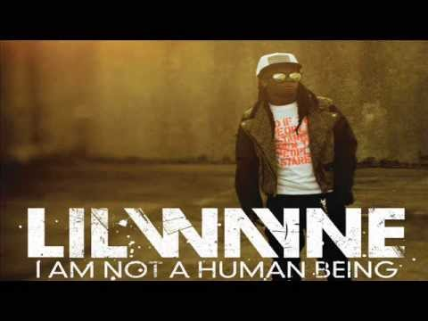 Lil Wayne - I'm Not A Human Being by Lil Wayne – Radyotrans