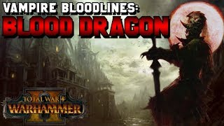 Vampire Counts Bloodlines: Blood Dragon Vampire Lore (Abhorash) + Lost Bloodlines