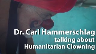 Clowning Nursing Home Dr. Carl Hammerschlag