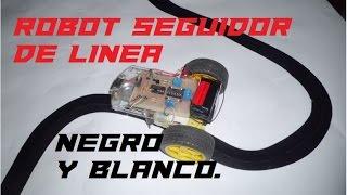 Robot seguidor de linea negra/blanca (muy fácil)
