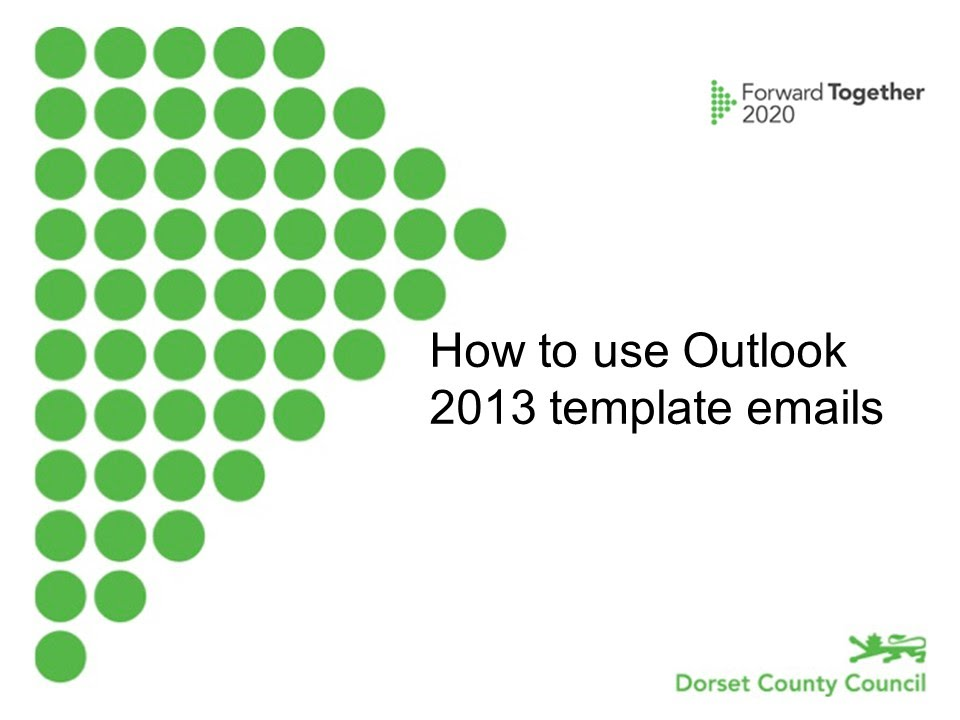 How To Use An Outlook 2013 Template Email YouTube